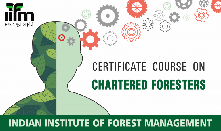 Admissions open for Certificate Course on Chartered Foresters (C3F) : 2019 – 20 batch